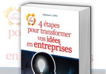 Les 4 étapes pour transformer vos idées en entreprises