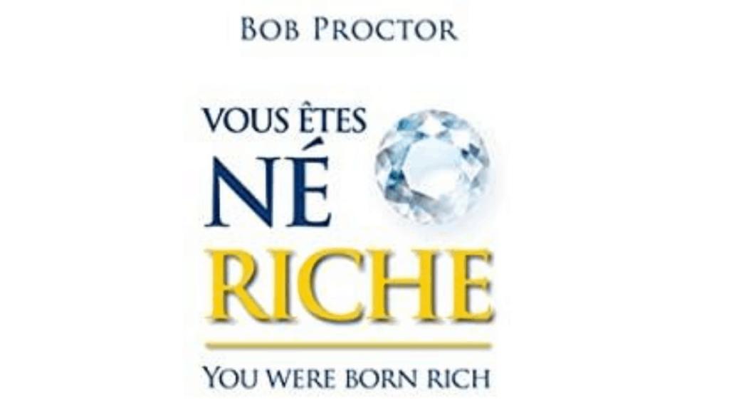 vous-etes-ne-riche-livre-bob-proctor-